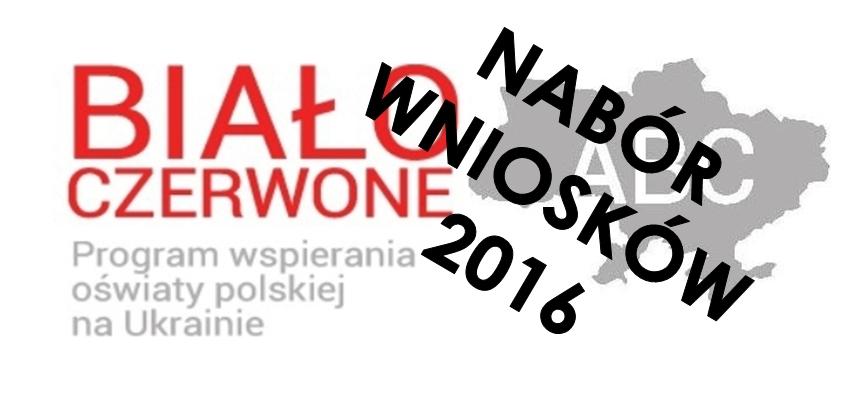 """Nabór wniosków na 2016 rok do programu """"Biało – czerwone ABC"""""""