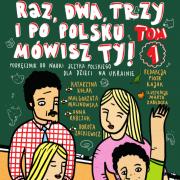 """Podręcznik """"Raz, dwa, trzy i po polsku mówisz Ty!"""" do pobrania!"""