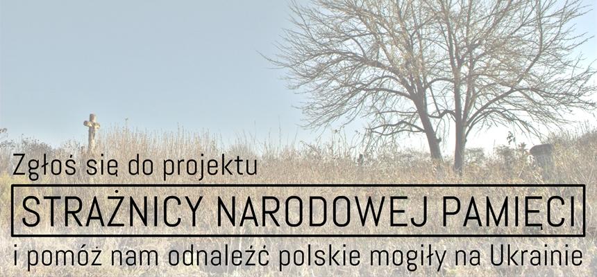 Rusza III edycja projektu Strażnicy Narodowej Pamięci